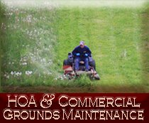 HOA and Commercial Grounds Maintenance